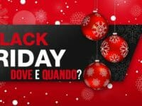 Black Friday: dove? E quando?