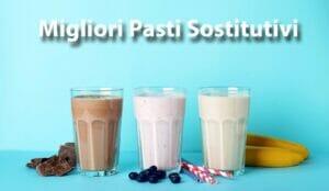 Migliori pasti sostitutivi